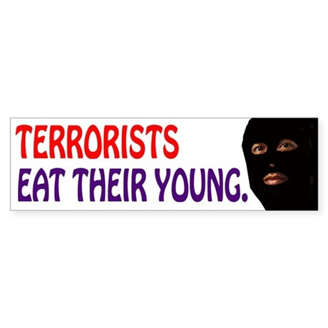 Terror Bumper Sticker