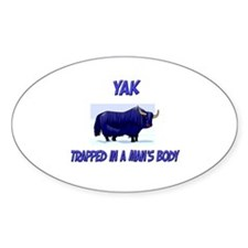 Yak Trapped In A Man's Body Oval Decal