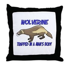 Wolverine Trapped In A Man's Body Throw Pillow