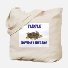 Turtle Trapped In A Man's Body Tote Bag
