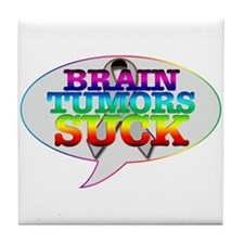 Brain Tumors Suck Tile Coaster