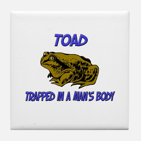 Toad Trapped In A Man's Body Tile Coaster