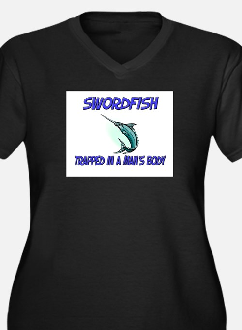 Swordfish Trapped In A Man's Body Women's Plus Siz