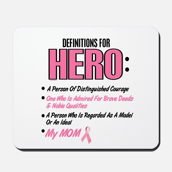 Definition Of Hero 2 Pink (Mom) Mousepad