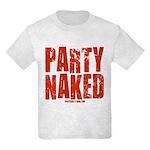 Party Naked! Kids Light T-Shirt