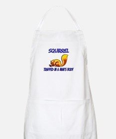 Squirrel Trapped In A Man's Body BBQ Apron