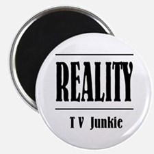 Reality TV Junkie Magnet
