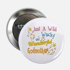 "Wild Wacky Godmother 2.25"" Button"