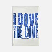 I Dove The Cove! Rectangle Magnet