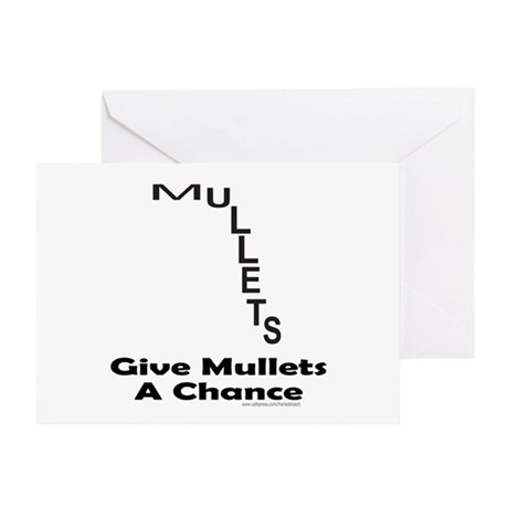 GIVE MULLETS A CHANCE Greeting Card