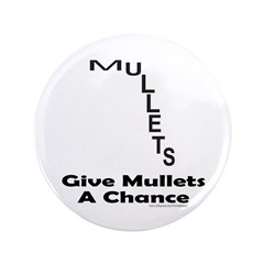 GIVE MULLETS A CHANCE 3.5