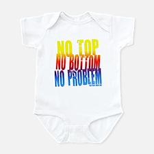 No Top...No Problem! Infant Bodysuit