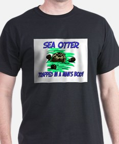 Sea Otter Trapped In A Man's Body T-Shirt