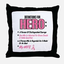 Definition Of Hero 2 Pink (Wife) Throw Pillow