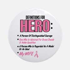 Definition Of Hero 2 Pink (Wife) Ornament (Round)