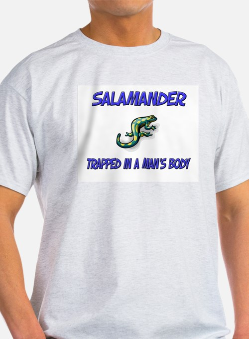 Salamander Trapped In A Man's Body T-Shirt