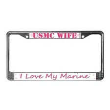 USMC Wife, I love my Marine License Plate Frame