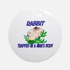 Rabbit Trapped In A Man's Body Ornament (Round)