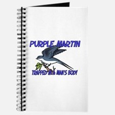 Purple Martin Trapped In A Man's Body Journal