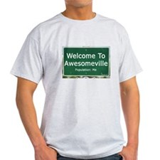 Welcome To Awesomeville Popul T-Shirt