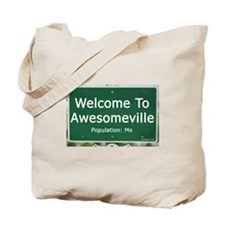 Welcome To Awesomeville Popul Tote Bag
