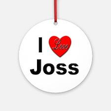I Love Joss for Joss Lovers Keepsake (Round)