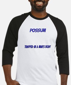 Possum Trapped In A Man's Body Baseball Jersey