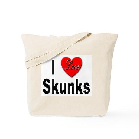 I Love Skunks for Skunk Lovers Tote Bag