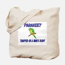 Parakeet Trapped In A Man's Body Tote Bag
