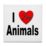 I Love Animals for Animal Lovers Tile Coaster