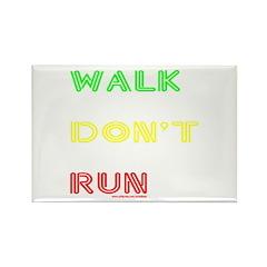WALK DON'T RUN Rectangle Magnet