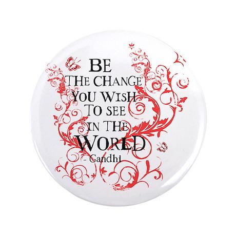 """Gandhi Vine - Be the change - Maroon 3.5"""" Button"""