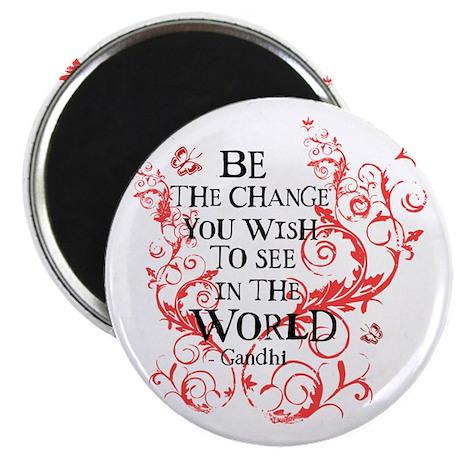 Gandhi Vine - Be the change - Maroon Magnet