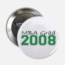 "MBA Grad 2008 (Green) 2.25"" Button (10 pack)"