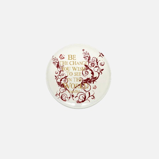 Gandhi Vine - Be the change - Burgundy Mini Button