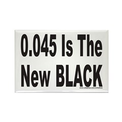 0.045 IS THE NEW BLACK Rectangle Magnet