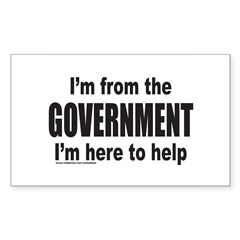 I'M FROM THE GOVERNMENT Rectangle Decal