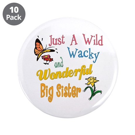 """Wild Wacky Big Sister 3.5"""" Button (10 pack)"""