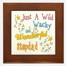 Wild Wacky Stepdad Framed Tile