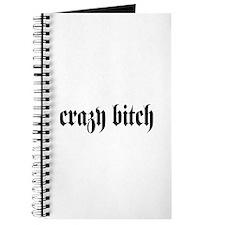 crazy bitch Journal