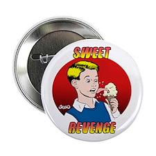 Skuzzo Sweet Revenge Button