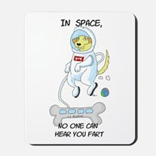 Farting In Space Mousepad
