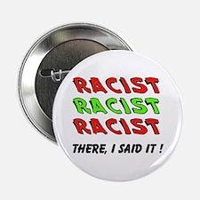 "RACIST 2.25"" Button"