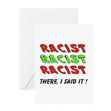 RACIST Greeting Card