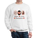 Peace Love Statistics Statistician Sweatshirt
