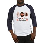 Peace Love Statistics Statistician Baseball Jersey