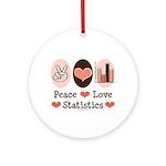 Peace Love Statistics Statistician Ornament (Round