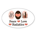 Peace Love Statistics Oval Sticker (50 pk)