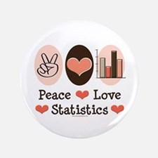 "Peace Love Statistics 3.5"" Button (100 pack)"