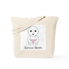 Since Birth 3p Tote Bag